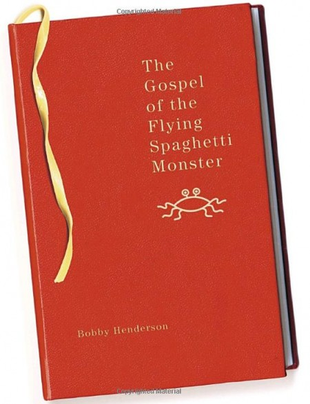 Gospel of the Flying Spaghetti Monster 450x586 Pastafarianism in the military